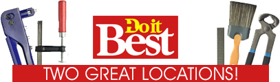 Do It Best - Two Great Locations